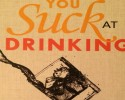 you suck at drinking web